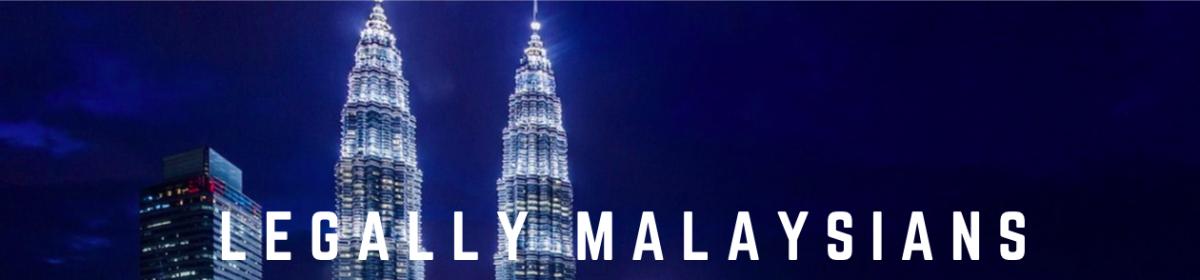 Legally Malaysians